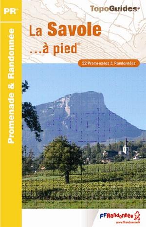 Wandelgids D073 La Savoie à pied   FFRP   Fédération française de la randonnée pédestre