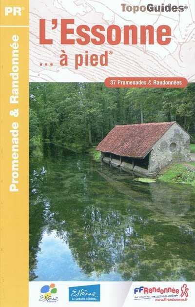 Wandelgids D091 L'Essonne ... à pied   FFRP   FFRP
