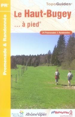 Wandelgids P011 Le Haut-Bugey... à pied   FFRP   Fédération française de la randonnée pédestre