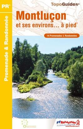 Wandelgids P033 Montluçon et ses environs... à pied   FFRP   FFRP,