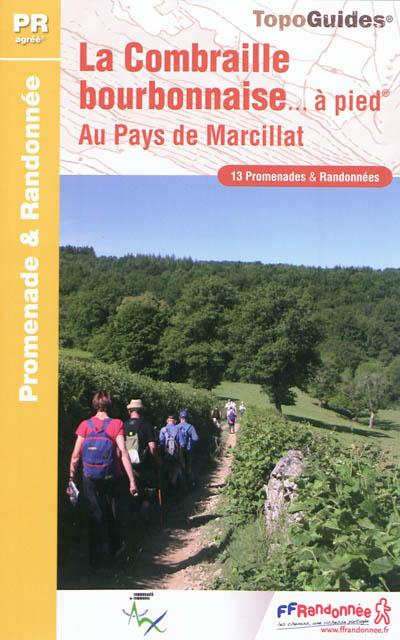 Wandelgids P034 La Combraille bourbonnaise à pied   FFRP   FFRandonnée,