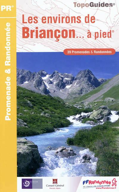 Wandelgids P054 Les environs de Briançon à pied   FFRP   FFRandonnée,