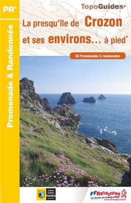 Wandelgids P293 La presqu'île de Crozon et ses environs... à pied   FFRP   FFRP
