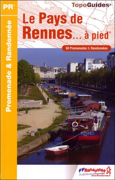 Wandelgids P352 Pays de Rennes... à pied   FFRP   Bruno Poussier,Yvette Loncle