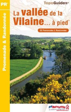 Wandelgids P354 La vallée de la Vilaine...à pied   FFRP   Isabelle Lethiec