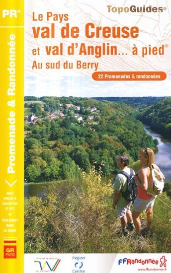 Wandelgids P361 Val de Creuse & Val d'Anglin à pied   FFRP