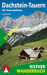 Wandelgids Dachstein-Tauern mit Tennengebirge   Rother Wanderbuch   Sepp Brandl