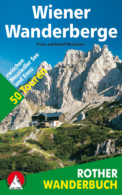 Wandelgids Wiener Wanderberge   Rother Wanderbuch   Franz Hauleitner,Rudolf Hauleitner