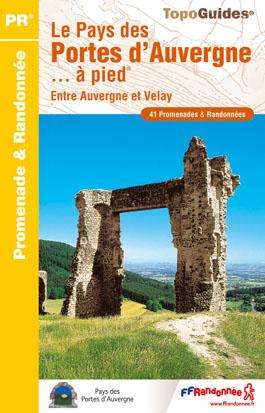 Wandelgids P431 Le pays des Portes d'Auvergne à pied   FFRP   FFRandonnée