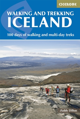 Wandelgids Walking and Trekking in Iceland - IJsland   Cicerone   Paddy Dillon