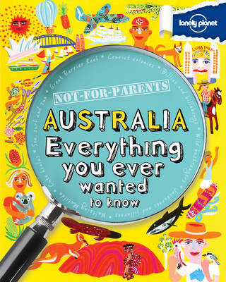 Kinderreisgids Not For Parents - Australia   Lonely Planet