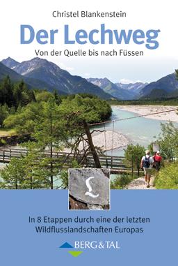 Wandelgids Der Lechweg   Berg & Tal   Christel Blankenstein