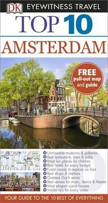 Reisgids Eyewitness Top 10 Travel Guide: Amsterdam   DK   Fiona Duncan,Leonie Glass
