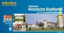Fietsgids Radrouten Historische Stadtkerne im Land Brandenburg   Bikeline - Esterbauer