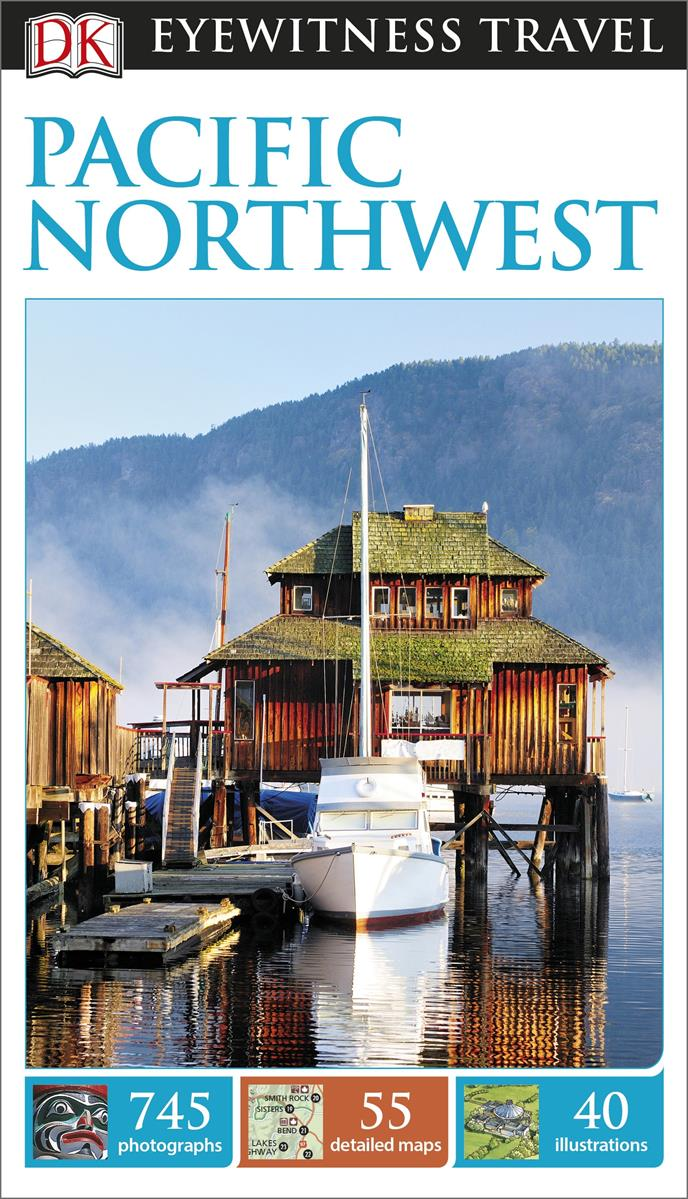 Reisgids USA- Canada the Pacific Northwest   DK Eyewitness Travel Guide   Stephen Brewer,Constance Brissenden,Anita Carmin