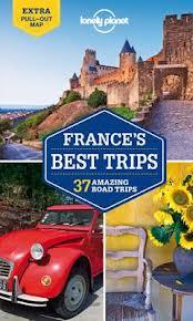 Reisgids Frankrijk - France's Best Trips   Lonely Planet   Oliver Berry
