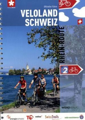 Fietsgids Rhein route 2 Veloland Schweiz   Werd Verlag