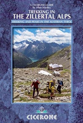 Wandelgids Trekking in the Zillertal Alps - Zillertaler Alpen   Cicerone   Allan Hartley