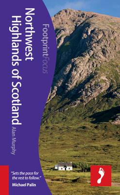 Reisgids Northwest Highlands of Scotland   Footprint Focus   Alan Murphy