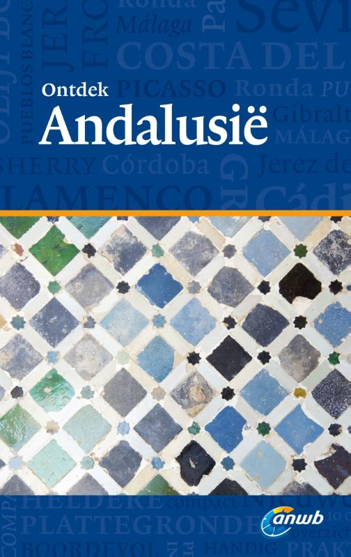 Reisgids Ontdek Andalusie   ANWB