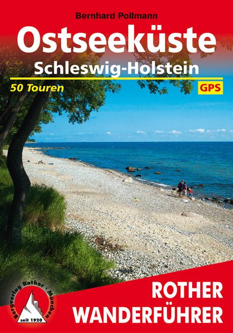 Wandelgids Oostzeekust - Ostseek�ste Schleswig-Holstein   Rother   Bernhard Pollmann