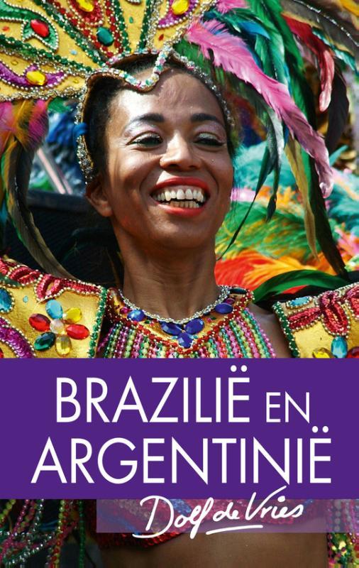 Reisverhaal - Brazilië en Argentinië   Dolf de Vries