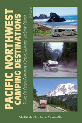 Campingsgids - Campergids Pacific Northwest USA - Canada   Rolling Homes press   Mike Church,Terri Church