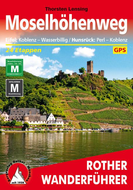 Wandelgids Moselh�henweg   Rother Verlag   Thorsten Lensing
