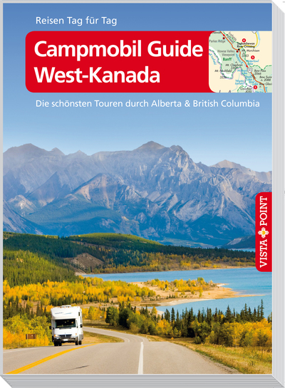 Reisgids Campmobil West-Kanada - Canada   Vistapoint   Trudy Mielke,Heike Wagner