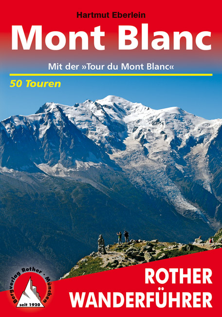 Wandelgids Mont Blanc (Duits)   Rother Verlag