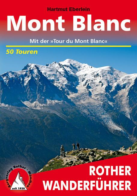 Wandelgids Mont Blanc (Duits)   Rother Verlag