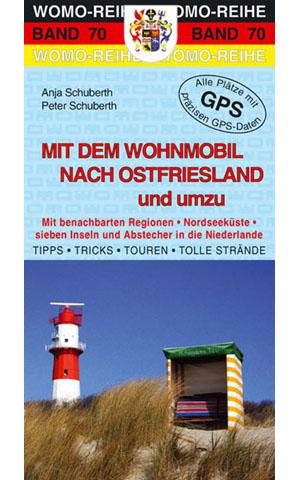 Campergids - Camperplaatsen Band 70: Mit dem Wohnmobil nach Ostfriesland und umzu   Womo verlag