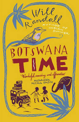 Reisverhaal - Reisverslag Botswana Time   Will Randall