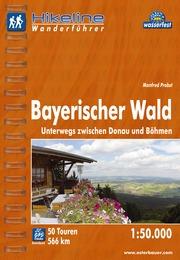 Wandelgids Wanderf�hrer Bayerischer Wald   Hikeline