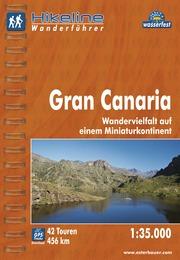 Wandelgids Wanderführer Gran Canaria   Hikeline