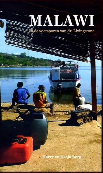 Reisverhaal Malawi in de voetsporen van dr. Livingstone   Harry en Nasja Berg