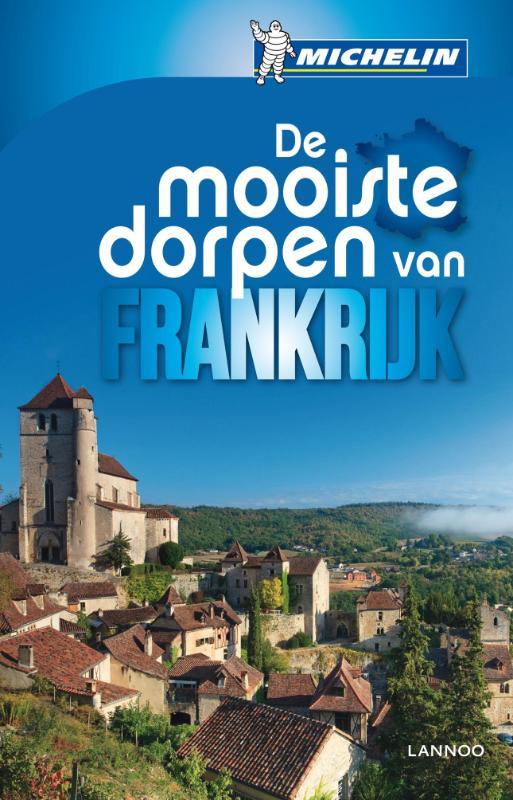 Reisgids De mooiste dorpen van Frankrijk   Michelin
