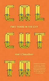 Reisverhaal Calcutta   Amit Chaudhuri   Amit Chaudhuri