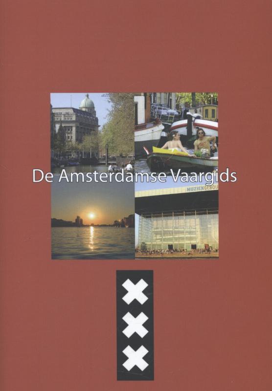 Amsterdamse Vaargids   Dick Baaij