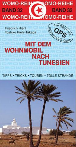 Campergids Band 32 Mit dem Wohnmobil nach Tunesien   Womo