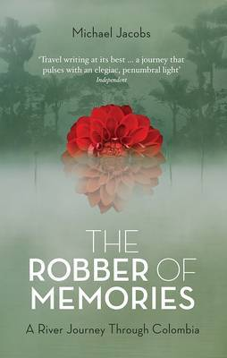 Reisverhaal The Robber of Memories   Michael Jacobs   Michael Jacobs