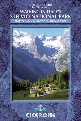 Wandelgids Walking in Italy's Stelvio National Park   Cicerone   Gillian Price