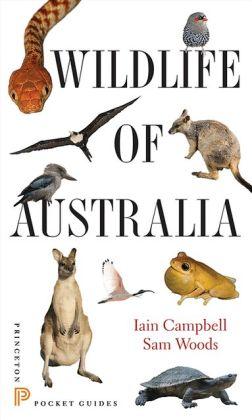 Natuurgids Wildlife of Australia   Princeton   Iain Campbell,Sam Woods