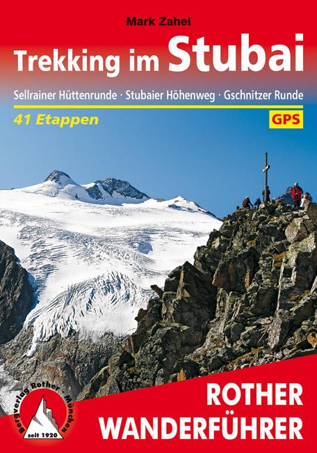 Wandelgids Trekking im Stubai   Rother Verlag