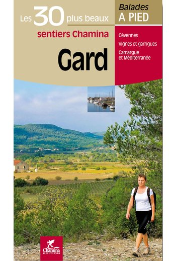 Wandelgids Gard - 30 balades a pied   Chamina