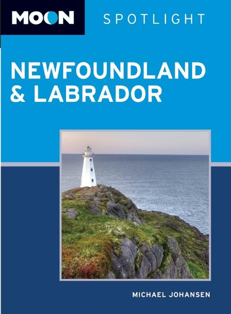 Reisgids Newfoundland & Labrador spotlight   Moon Handbooks   Michael Johansen