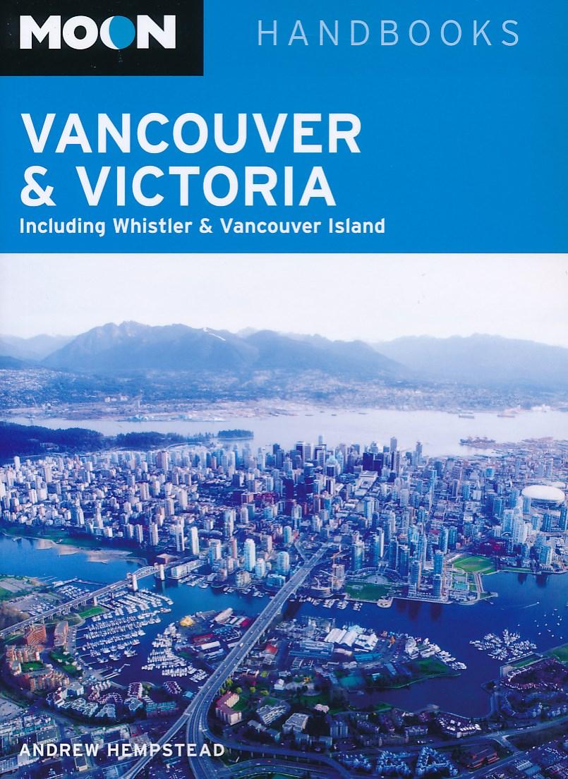 Reisgids Vancouver & Victoria   Moon Handbooks   Andrew Hempstead