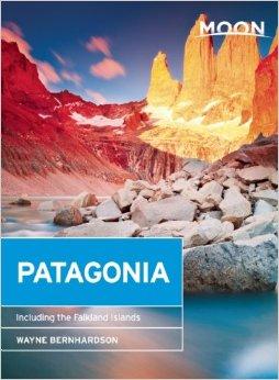 Reisgids Patagonie - Patagonia   Moon Handbooks   Wayne Bernhardson