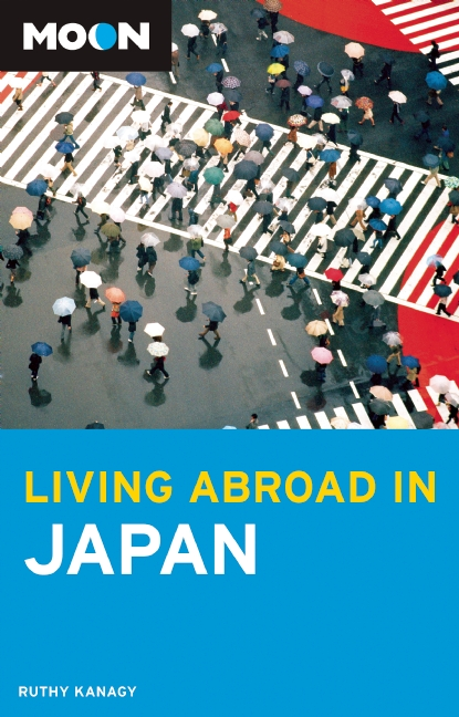 Reisgids Living Abroad in Japan   Moon Handbooks   Ruth Kanagy