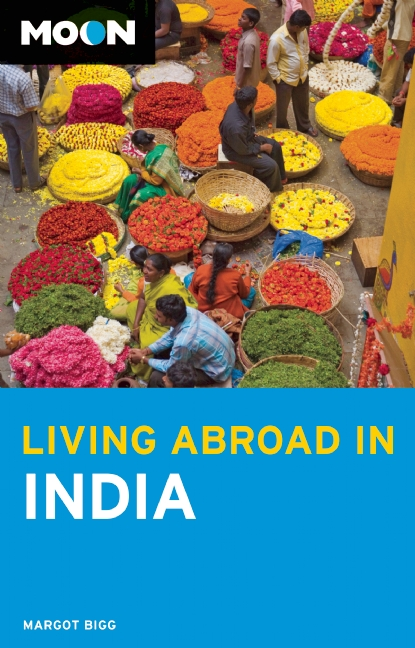 Reisgids Living Abroad in India   Moon Handbooks   Margot Bigg